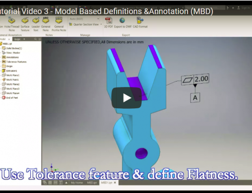 Inventor Tutorial Video 3 – Model Based Definitions & Annotation (MBD)
