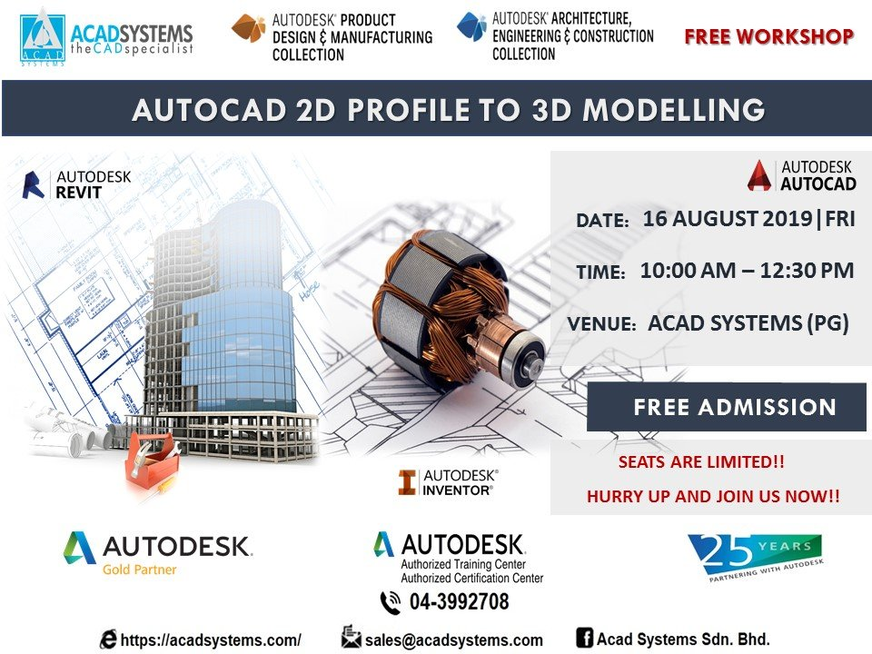 Autocad 2d Profile To 3d Modelling Acad Systems Autodesk Gold Partner Training Certification Center