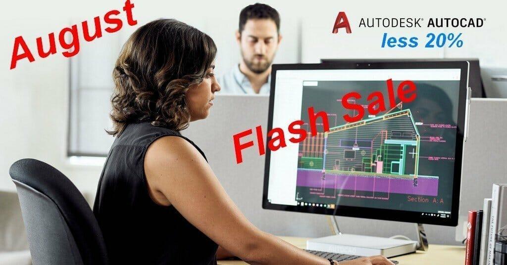 AutoCAD August 2019 Flash Sale