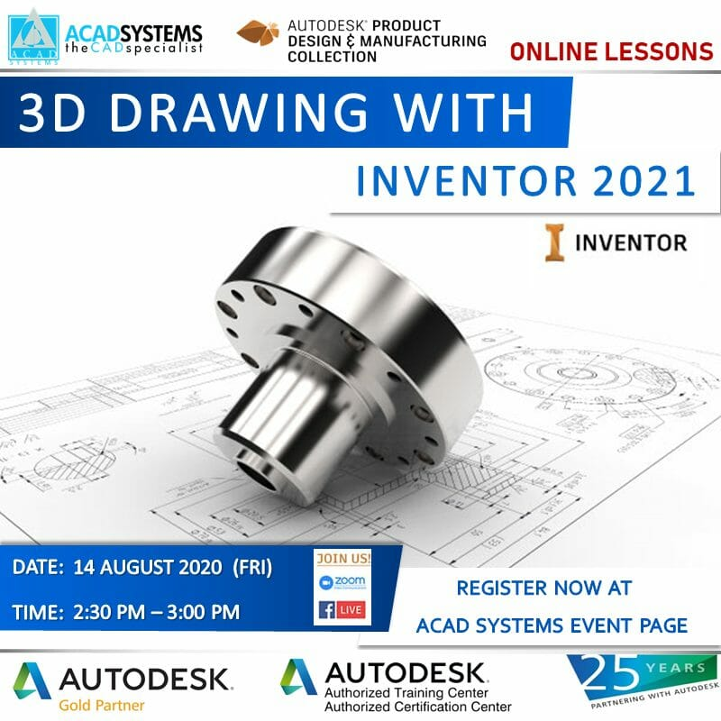 Create 3d Drawing With Inventor 2021 Acad Systems Autodesk Gold Partner Training Certification Center